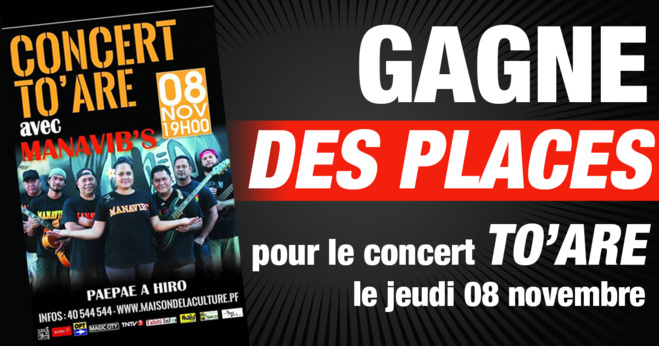 Jeu flash du 6 au 7 novembre :  Concert To'are Manavibs