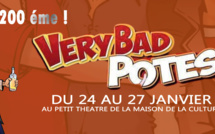 PACL EVENTS présente «  VERY BAD POTES »